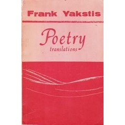 Poetry translations/ Yakstis Frank