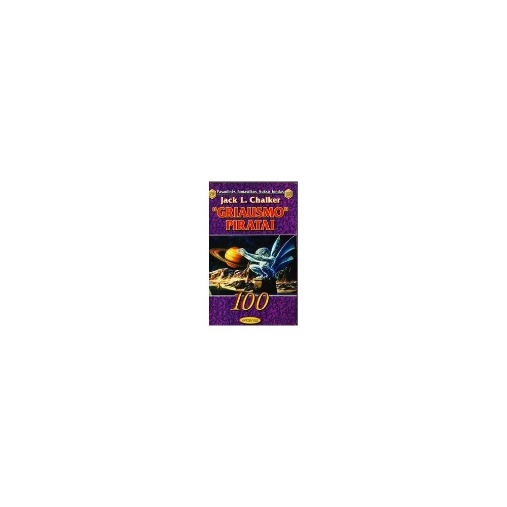 """Griausmo"" piratai (100)/ Jack L. Chalker"