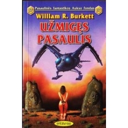 Užmigęs pasaulis (107)/ Burkett William R.