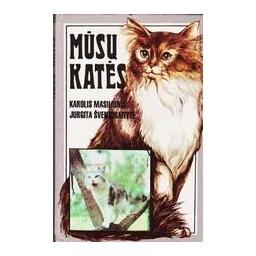 Mūsų katės/ Masilionis K., Šventoraitytė J.