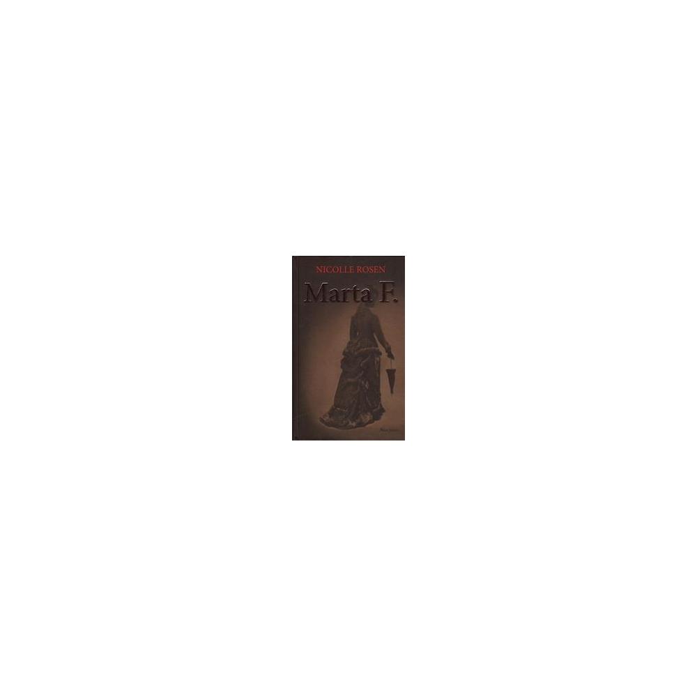 Marta F./ Rosen Nicolle