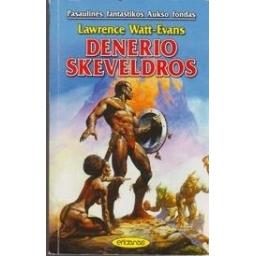 Denerio skeveldros (154)/ Watt-Evans L.