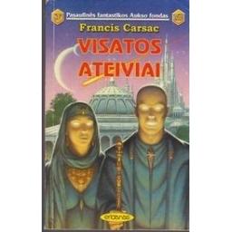 Visatos ateiviai (169)/ Carsac F.