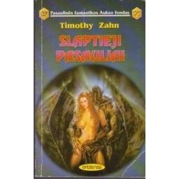Slaptieji pasauliai (175)/ Zahn T.