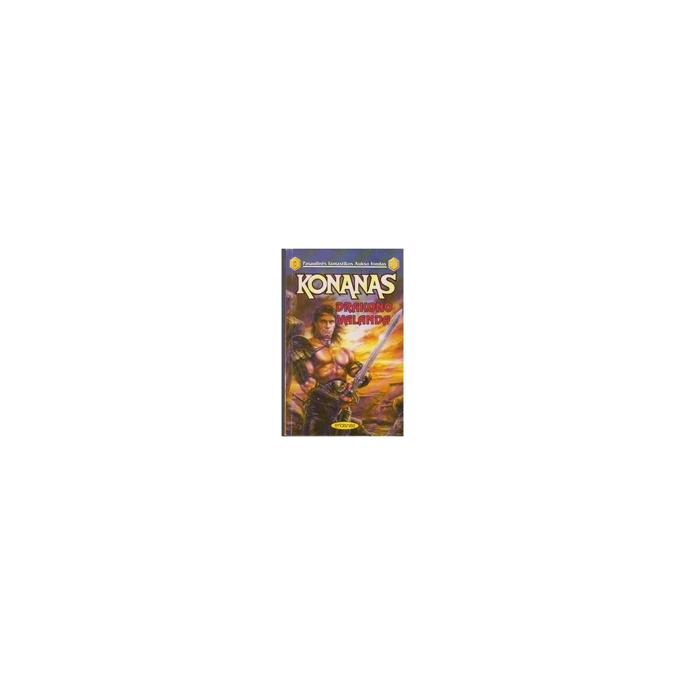 Drakono valanda. Konanas (184)/ Howard Robert E.
