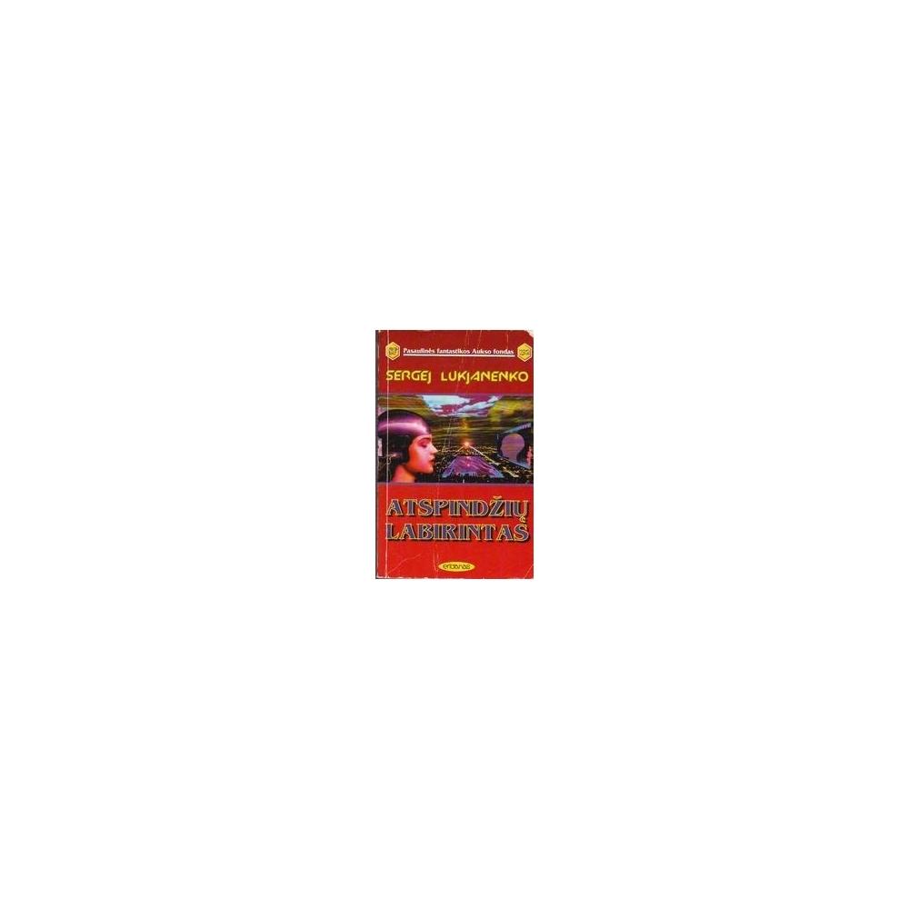 Atspindžių labirintas (192)/ Lukjanenko S.