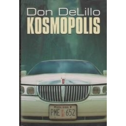 Kosmopolis/ DeLillo Don