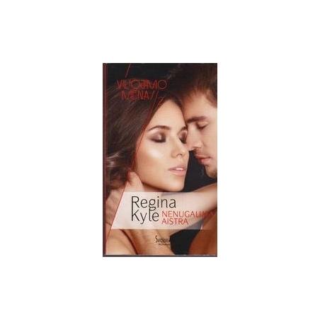 Nenugalima aistra (2 knyga)/ Kyle R.
