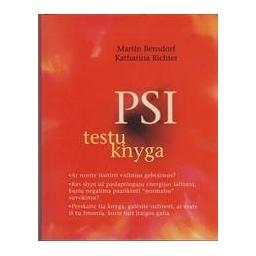 PSI testų knyga/ Bensdorf M., Richter K.