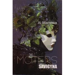 Moters savigyna/ Marrewa A.