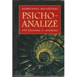 Psichoanalizė: 100 klausimų ir atsakymų/ Milašiūnas R.