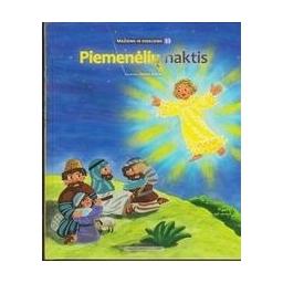 Piemenėlių naktis/ Lietuvos Biblijos Draugija