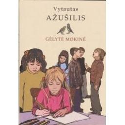 Gélyté mokiné/ Ažušilis V.