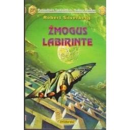 Žmogus labirinte (218)/ Silverberg R.