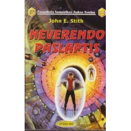 Neverendo paslaptis (225)/ Stith John E.