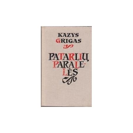 Patarlių paralelės/ Grigas K.