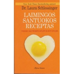 Laimingos santuokos receptas/ Schlessinger L.