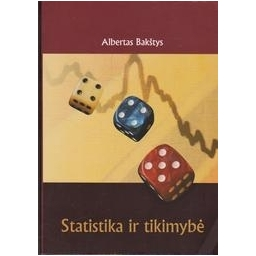 Statistika ir tikimybė/ Bakštys A.