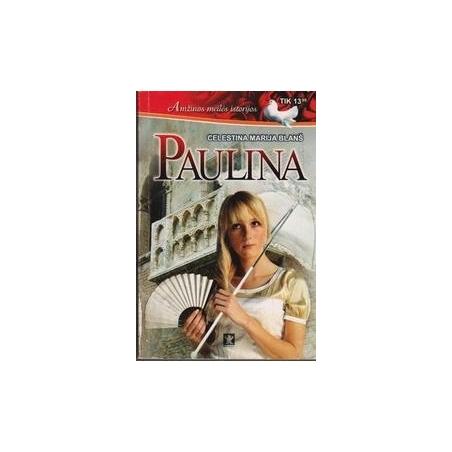 Paulina/ Blanš Celesta M.
