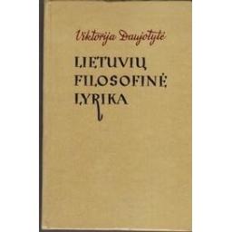 Lietuvių filosofinė lyrika/ Daujotytė V.