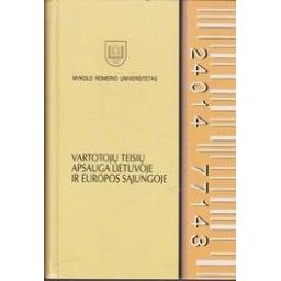 Vartotojų teisių apsauga Lietuvoje ir Europos Sąjungoje/ Katuoka S.