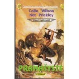 Pranašystė. Vorų pasaulis (257)/ Wilson C., Prickley N.