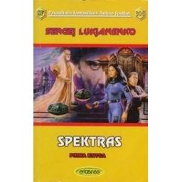 Spektras I knyga (306)/ Lukjanenko S.
