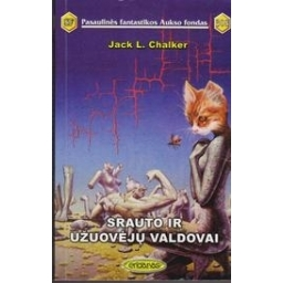 Srauto ir užuovėjų valdovai (308)/ Chalker Jack L.