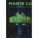 Wildcard. Antra Warcross knyga/ Lu M.