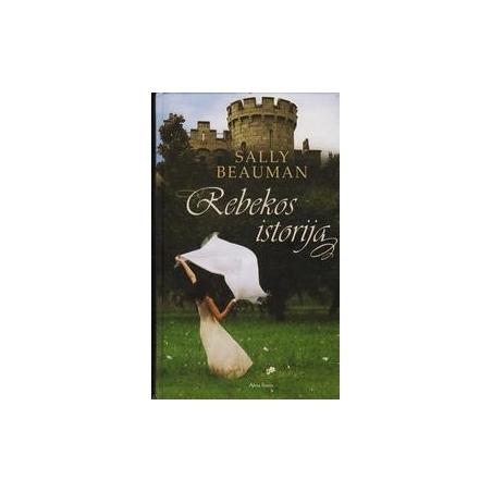 Rebekos istorija/ Beauman S.