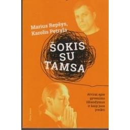 Šokis su tamsa: pasakojimas apie patirtį sergant depresija/ Marius, Karolis Repšys, Petryla