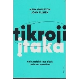 Tikroji įtaka/ Mark Goulston, John Ullmen