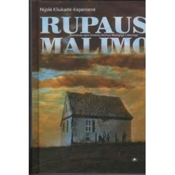 Rupaus malimo/ Kliukaitė - Kepenienė N.