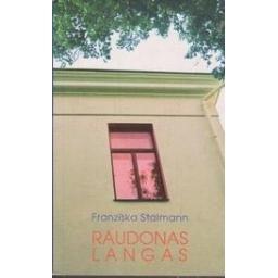 Raudonas langas/ Stalmann F.