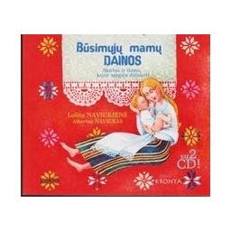 Būsimųjų mamų dainos/ Navickienė L., Navickas A.