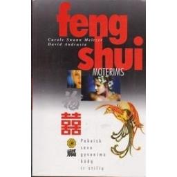 Feng Shui moterims/ Meltzer C. S., Andrusia D.