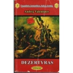 Dezertyras (342)/ Valentinov A.
