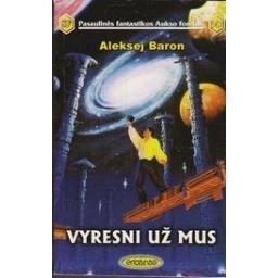 Vyresni už mus (347)/ Baron A.