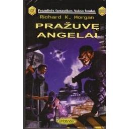 Pražuvę angelai (389)/ Morgan R. K.