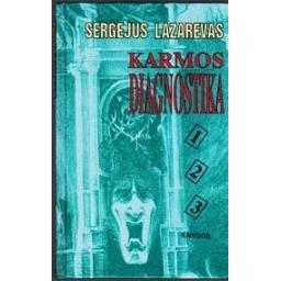 Karmos diagnostika (1, 2, 3 knygos)/ Lazarevas S.