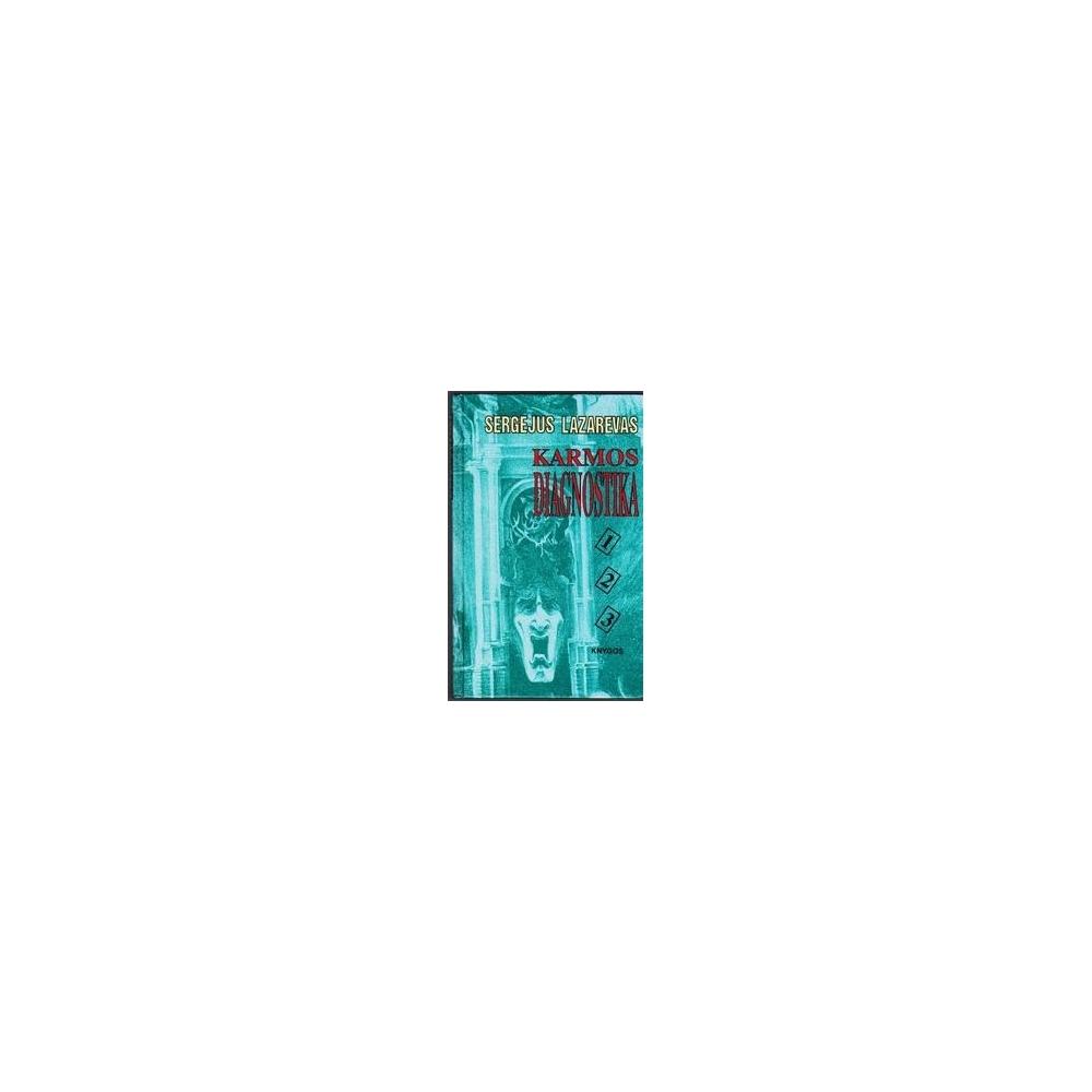 Karmos diagnostika (1, 2, 3 knygos)/ Lazarevas Sergėjus
