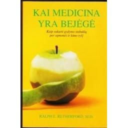 Kai medicina yra bejėgė/ Retherford Ralph E.