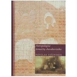 Antropologinė žemaičių charakteristika/ Višinskis P.