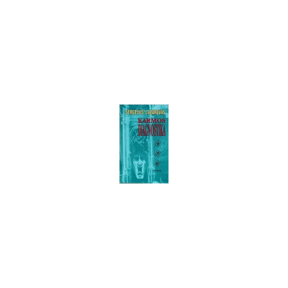 Karmos diagnostika (4, 5, 6 knygos)/ Sergejus Lazarevas