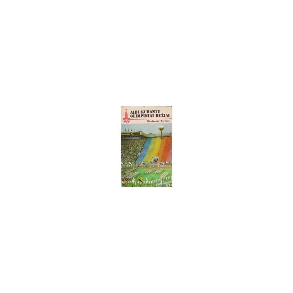 Aidi Kurantų Olimpiniai dūžiai/ Barysas M.