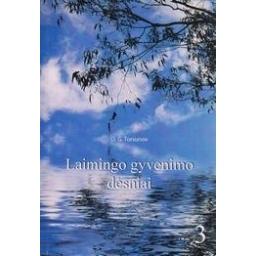 Laimingo gyvenimo dėsniai (3 dalis)/ Torsunov O.