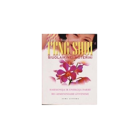 Feng Shui šiuolaikinei moteriai/ Lobbert S.