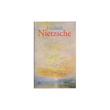 Ryto žara/ Nietzsche F.