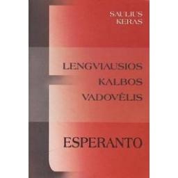 Lengviausios kalbos vadovėlis: Esperanto/ Keras S.