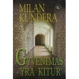 Gyvenimas yra kitur/ Kundera M.